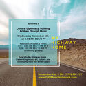 My Highway Home  Episode 29 nbspCultural Diplomacy Building Bridges Through Music