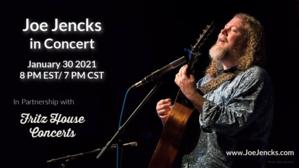 Joe Jencks Concert LiveStream  7 nbspPM CT