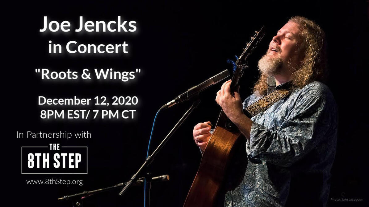 Joe Jencks nbspRoots amp Wings Concert nbspIn Partnership with The 8th Step