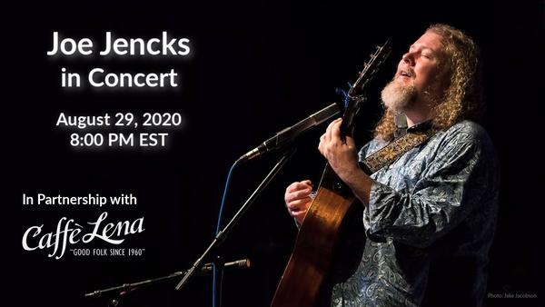 Joe Jencks nbspLive at Caffe Lena nbspLibrary of Congress 2020 Homegrown Concert